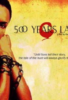 500 Years Later en ligne gratuit