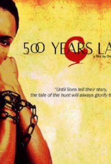 500 Years Later en ligne gratuit