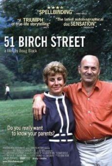 Ver película 51 Birch Street