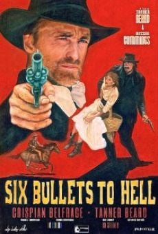 Watch 6 Bullets to Hell online stream
