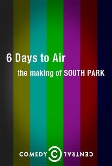 6 Days to Air: The Making of South Park online