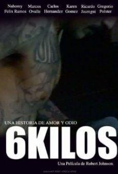 Ver película 6 Kilos