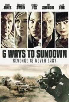 Película: 6 Ways to Sundown