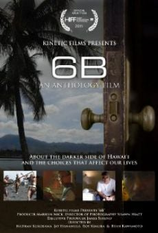 Película: 6B: An Anthology of Hawaii Films