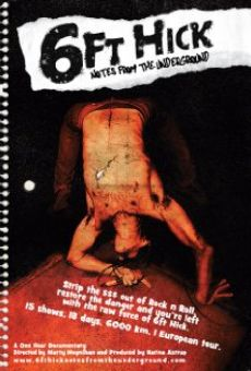 Película: 6ft Hick: Notes from the Underground