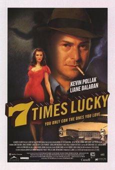 Ver película 7 Times Lucky (7 golpes de suerte)