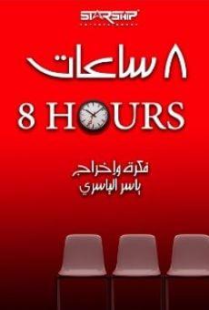 Watch 8 Hours online stream