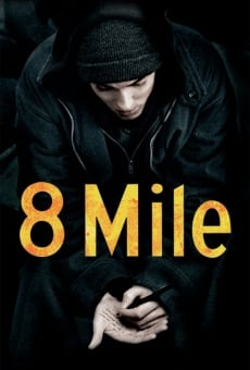 8 Mile streaming en ligne gratuit