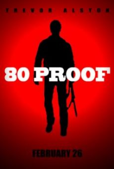 80 Proof on-line gratuito