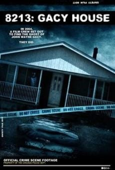 8213: Gacy House online streaming