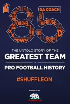 '85: The Untold Story of the Greatest Team in Pro Football History on-line gratuito