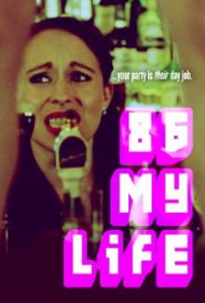 86 My Life online