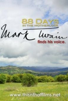 Ver película 88 Days in the Mother Lode: Mark Twain Finds His Voice