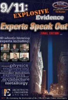 9/11: Explosive Evidence - Experts Speak Out online kostenlos