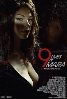 Película: 9 Lives of Mara