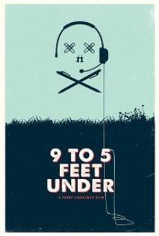 Watch 9 to 5 Feet Under online stream