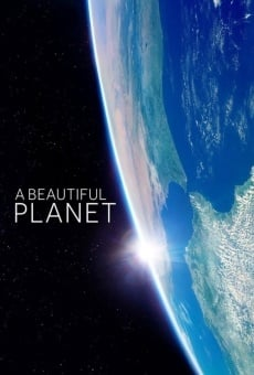 A Beautiful Planet online streaming