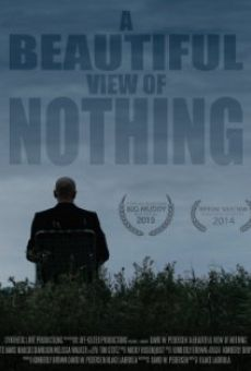 Película: A Beautiful View of Nothing