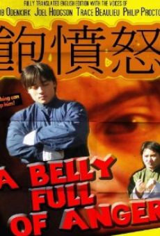 Película: A Belly Full of Anger