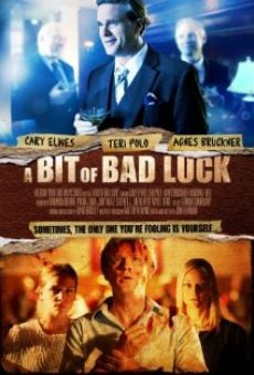 Película: A Bit of Bad Luck