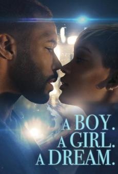 A Boy. A Girl. A Dream. online kostenlos