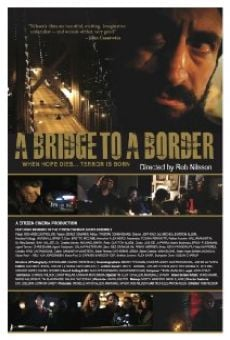 A Bridge to a Border online free