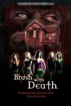 Película: A Brush with Death