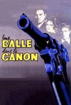 Ver película Una bala en el cañón