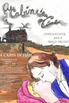A Cabin in Time on-line gratuito
