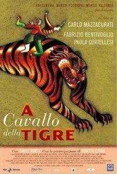 Ver película A cavallo della tigre