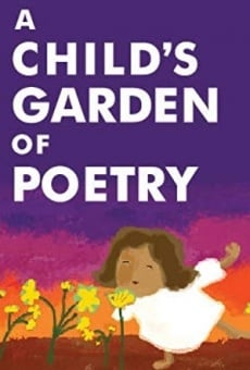 Ver película A Child's Garden of Poetry