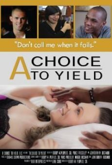 A Choice to Yield on-line gratuito