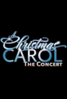 A Christmas Carol: The Concert online streaming