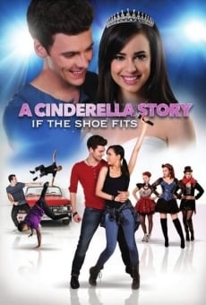 A Cinderella Story: If the Shoe Fits on-line gratuito