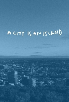 Ver película A City Is an Island