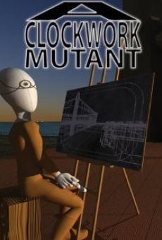 A Clockwork Mutant on-line gratuito