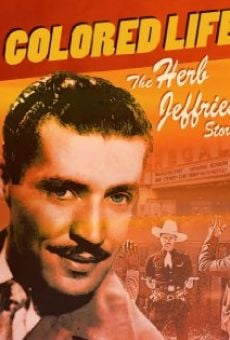 A Colored Life: The Herb Jeffries Story on-line gratuito