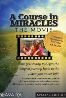 A Course in Miracles: The Movie gratis