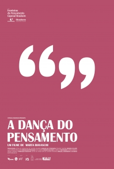 Watch A Dança do Pensamento online stream