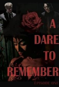 A Dare to Remember on-line gratuito