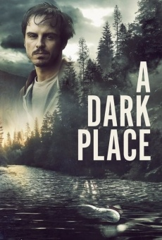 A Dark Place on-line gratuito
