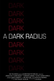A Dark Radius online streaming
