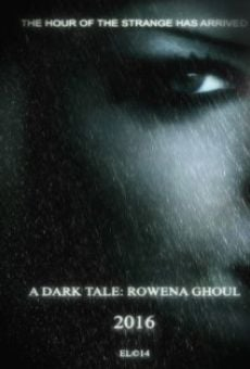 Watch A Dark Tale: Rowena Ghoul online stream