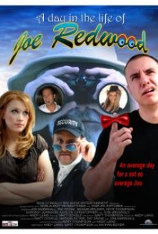 Película: A Day in the Life of Joe Redwood