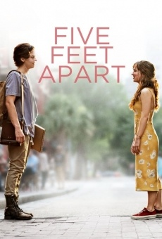 Five Feet Apart on-line gratuito
