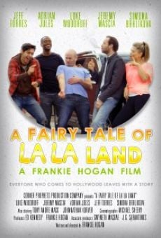 A Fairy Tale of La La Land online free