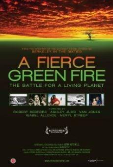 A Fierce Green Fire en ligne gratuit