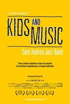 Ver película A Film About Kids and Music. Sant Andreu Jazz Band