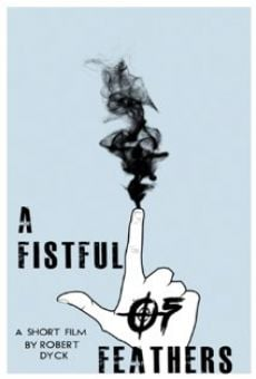 Watch A Fistful of Feathers online stream