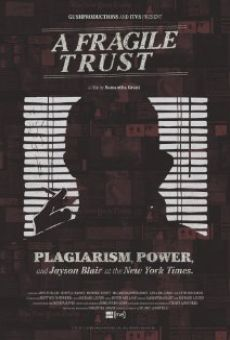 Watch A Fragile Trust: Plagiarism, Power, and Jayson Blair at the New York Times online stream